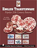 img - for English Transferware: Popular 20th Century Patterns (Schiffer Book for Collectors) book / textbook / text book