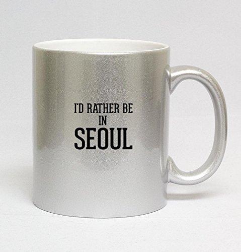 11oz-ceramic-silver-coffee-mug-id-rather-be-in-seoul