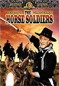 The Horse Soldiers (Western Legends)
