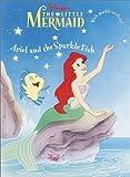 Ariel and the Sparkle Fish (Glitter Sticker Book)