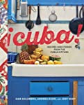 Cuba!: Recipes and Stories from the C...