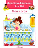 Mon corps (French Edition)