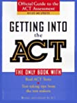 Getting into the ACT: Official Guide...