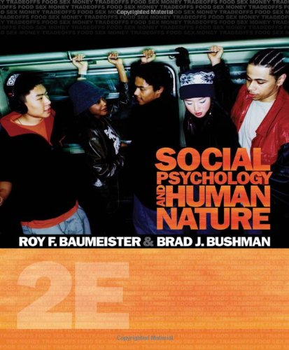 Social Psychology and Human Nature, Comprehensive Edition...