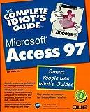 echange, troc  - Complete Idiot's Guide to Microsoft Access 97