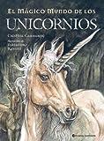 Cuentos De Unicornios: Relatos Magicos Y Maravillosos (Spanish Edition)
