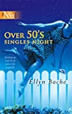 Over 50s Singles Night (Harlequin Next)