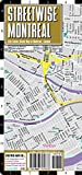 Streetwise Montreal Map - Laminated City Center Street Map of Montreal, Canada - Folding pocket size travel map with metro map