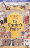 The Templar's Penance (0755301714) by Michael Jecks