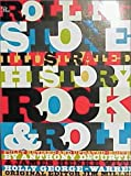 The Rolling Stone Illustrated History of Rock and Roll: The Definitive History of the Most Important Artists and Their Music (0679737286) by Rolling Stone Magazine
