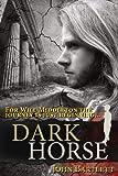 Dark Horse: Prequel to Chequered Justice (0956910424) by Bartlett, John
