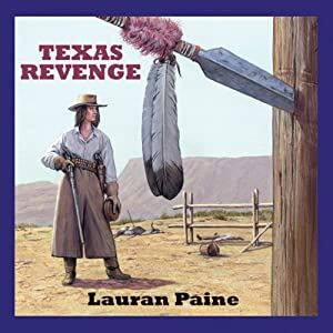 Texas Revenge | [Lauran Paine]