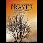Short and Easy Method of Prayer | Madame Guyon