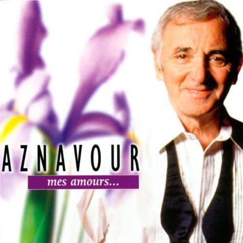Charles Aznavour - Mes Amours... - Zortam Music