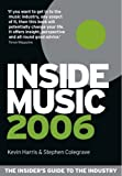 img - for Inside Music 2006: The Insider's Guide to the Industry book / textbook / text book