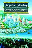 City of a Million Legends (First Lifewave)