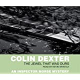 The Jewel That Was Ours (Inspector Morse)by Colin Dexter