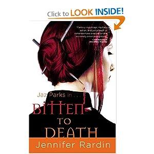 Bitten to Death (Jaz Parks, Book 4) Jennifer Rardin
