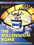 img - for The Millennium Bomb : Countdown to a 400 Billion Catastrophe book / textbook / text book
