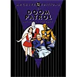 Doom Patrol Archives, The: Volume 1 (DC Archive Editions) ~ Arnold Drake
