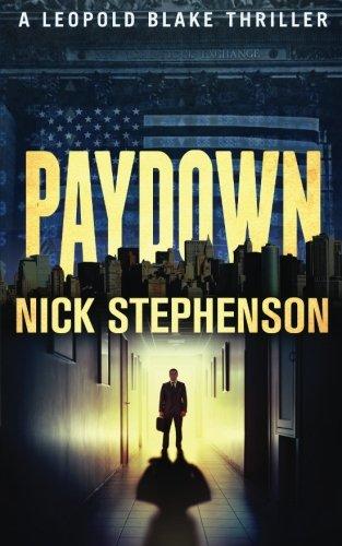 Paydown: A Leopold Blake Thriller