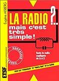 La radio ? Mais c'est très simple