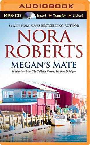 Megan's Mate: A Selection from the Calhoun Women: Suzanna & Megan
