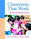 Classrooms That Work: They Can All Read and Write (6th Edition)