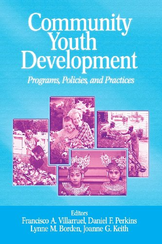 Community Youth Development: Programs, Policies, and...