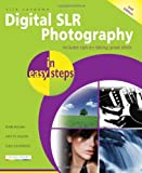 Nick Vandome Digital SLR Photography In Easy Steps 2nd Edition