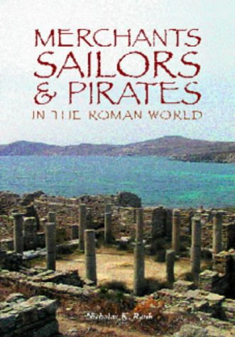 Merchants, Sailors & Pirates in the Roman World