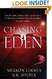 Chasing Eden (Eden Thrillers Book 1)