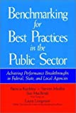img - for Benchmarking for Best Practices in the Public Sector: Achieving Performance Breakthroughs in Federal, State, and Local Agencies (Jossey-Bass Public Administration) by Patricia Keehley (1996-10-15) book / textbook / text book