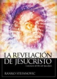 img - for La revelaci n de Jesucristo: Comentario del libro del Apocalipsis (Spanish Edition) book / textbook / text book