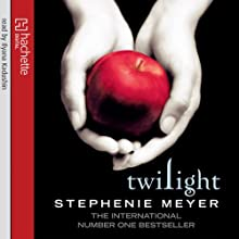 Twilight: Twilight Series, Book 1 (       UNABRIDGED) by Stephenie Meyer Narrated by Ilyana Kadushin