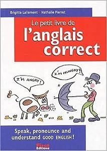 le petit livre de l'anglais correct