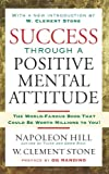 img - for Success Through A Positive Mental Attitude book / textbook / text book