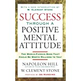 Success Through A Positive Mental Attitude ~ Napoleon Hill