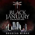 Black January: A Spectra Files Novel | Douglas Wynne