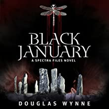 Black January: A Spectra Files Novel Audiobook by Douglas Wynne Narrated by Susan Saddler