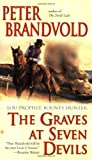 img - for The Graves at Seven Devils (Lou Prophet, Bounty Hunter) book / textbook / text book