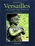echange, troc Jean-François Carric - Versailles : Le jardin des statues