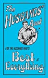 The Husbands Book: For the Husband Whos Best at Everything (The Best At Everything)