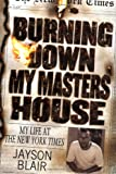 Burning Down My Masters' House: My Life at the New York Times