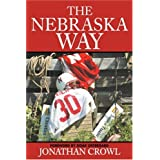 The Nebraska Way ~ Jonathan Crowl