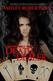 Death Dealer (A Death Angel Novella-Book 1)