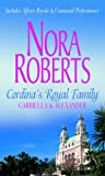 Cordina's Royal Family: Gabriella and Alexander (026385549X) by Nora Roberts