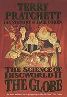 The Science of Discworld II: The Globe