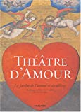 Thtre d'amour : Rimpression intgrale en couleurs des Emblemata amatoria de 1620