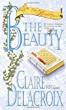 The Beauty (Bride Quest, Book 4) (0440236371) by Delacroix, Claire